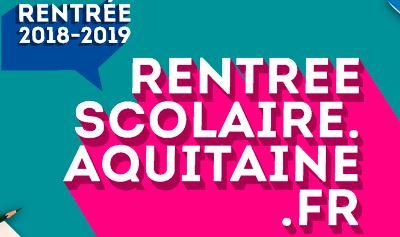 La REGION NOUVELLE AQUITAINE partenaire de votre rentrée 2018/2019