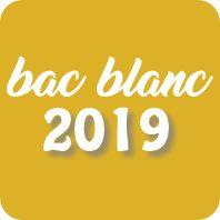 Bac Blanc 2019 «Série Générale»