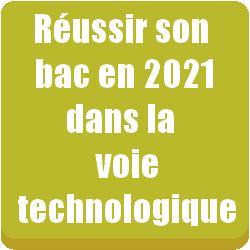 Réussir son baccalauréat en 2021 voie technologique
